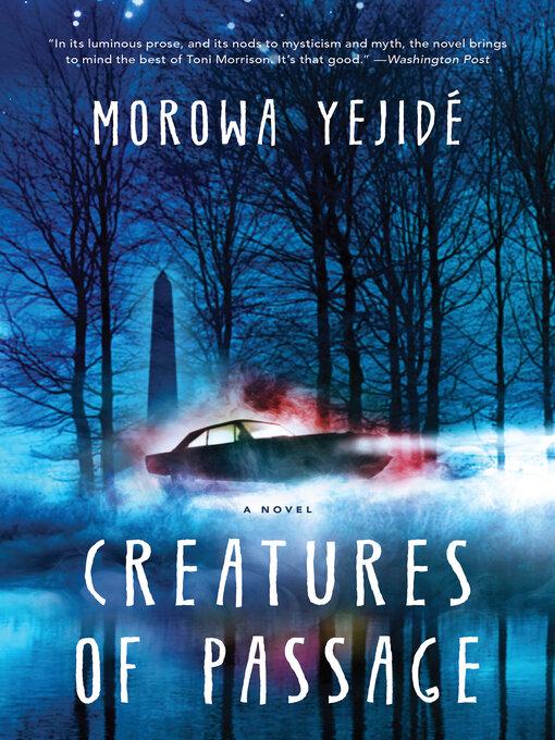 Title details for Creatures of Passage by Morowa Yejidé - Wait list