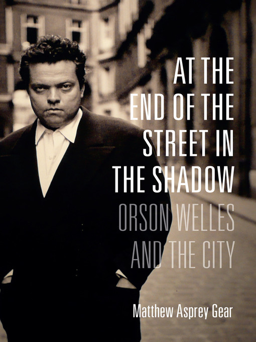 Title details for At the End of the Street in the Shadow by Matthew Asprey Gear - Available