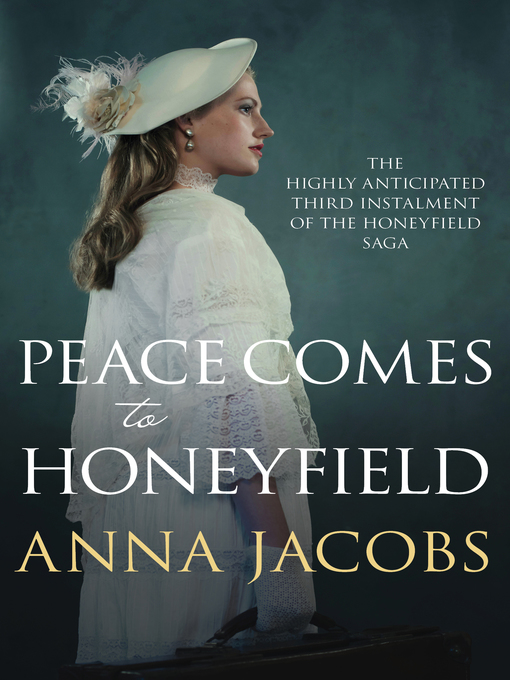 Title details for Peace Comes to Honeyfield by Anna Jacobs - Wait list