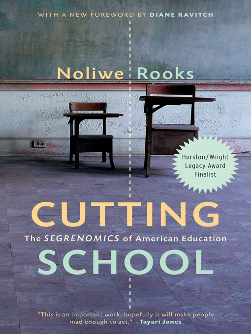 Title details for Cutting School by Noliwe Rooks - Wait list