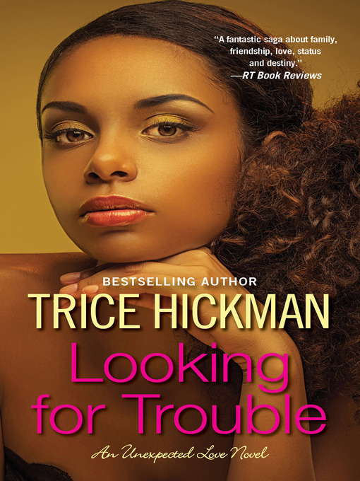 Title details for Looking for Trouble by Trice Hickman - Available