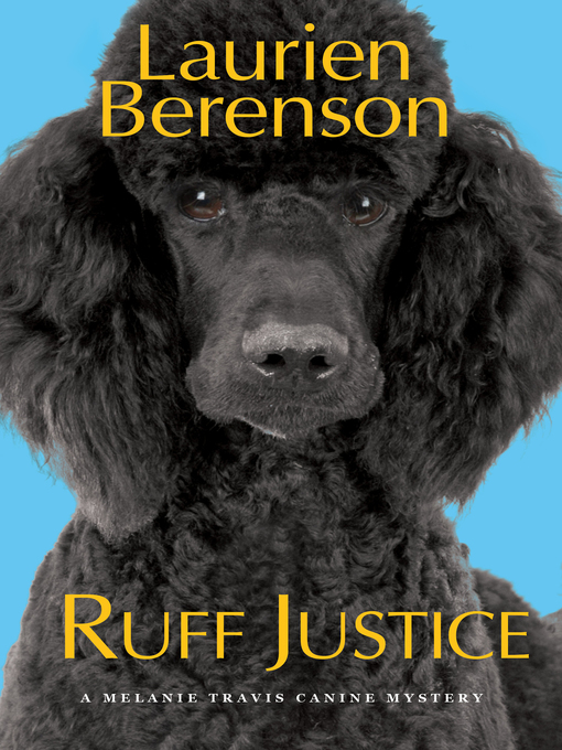 Title details for Ruff Justice by Laurien Berenson - Wait list