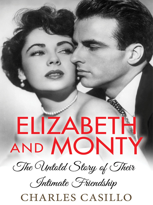 Title details for Elizabeth and Monty by Charles Casillo - Available