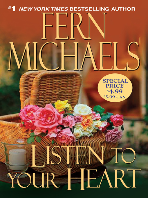 Title details for Listen to Your Heart by Fern Michaels - Available