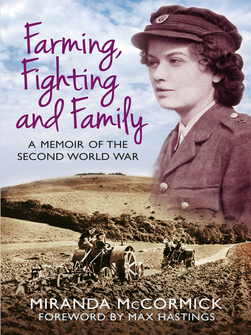 Title details for Farming, Fighting and Family by Miranda McCormick - Wait list