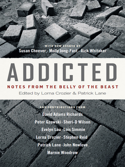 Title details for Addicted by Lorna Crozier - Available