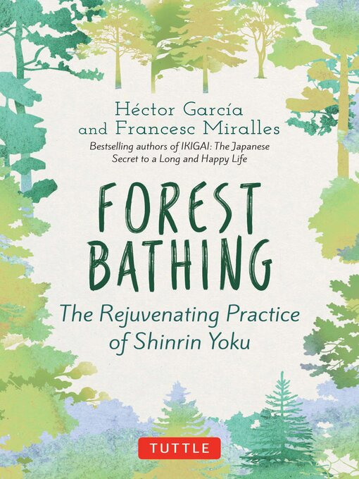 Title details for Forest Bathing by Hector Garcia - Wait list