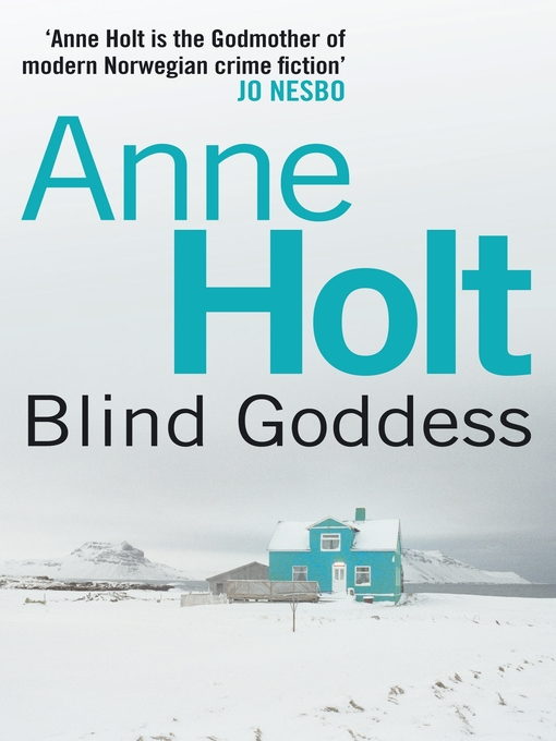 Title details for The Blind Goddess by Anne Holt - Available