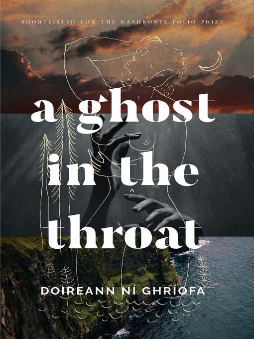 Title details for A Ghost in the Throat by Doireann Ní Ghríofa - Available