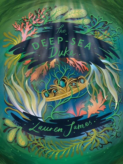 Title details for The Deep-Sea Duke by Lauren James - Available