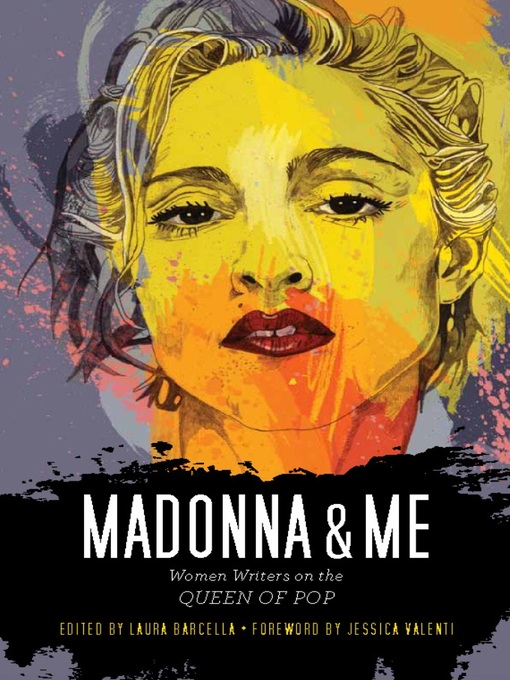 Title details for Madonna and Me by Laura Barcella - Available