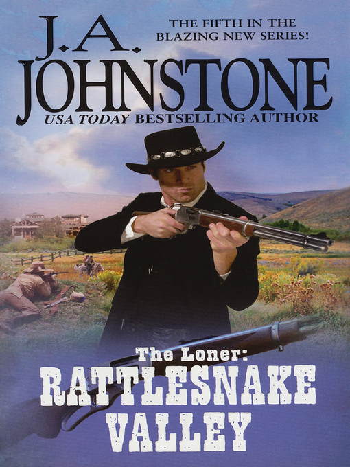Title details for Rattlesnake Valley (Merch/Levy) by J.A. Johnstone - Available