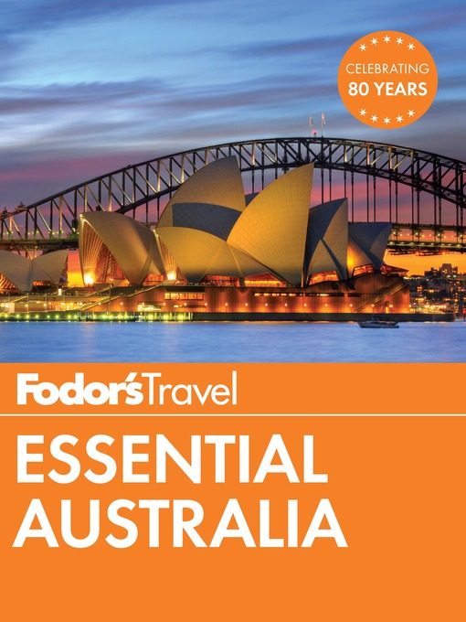 Title details for Fodor's Essential Australia by Fodor's Travel Guides - Wait list