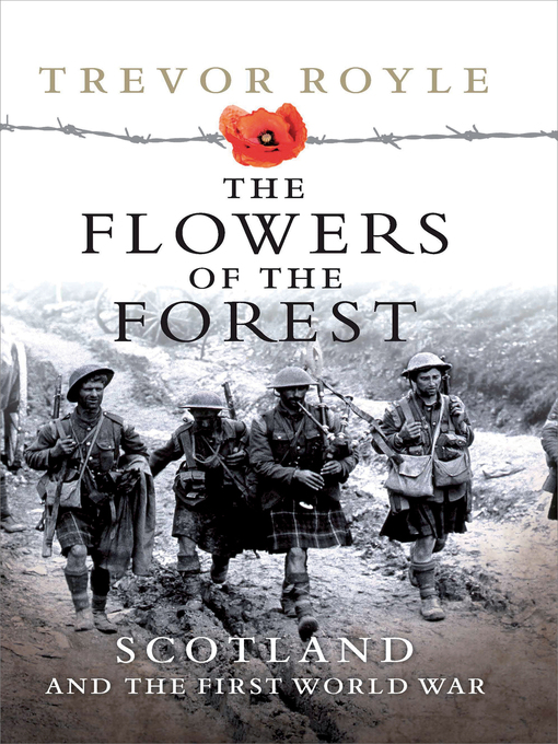 Title details for The Flowers of the Forest by Trevor Royle - Wait list