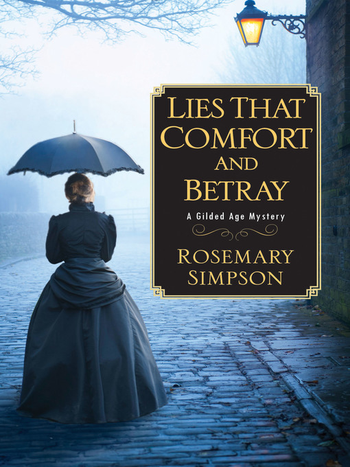 Title details for Lies That Comfort and Betray by Rosemary Simpson - Wait list