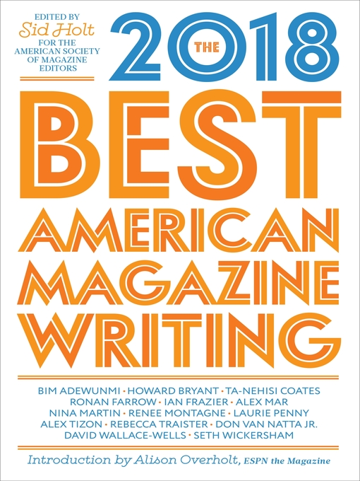 Title details for The Best American Magazine Writing 2018 by Columbia University Press - Wait list