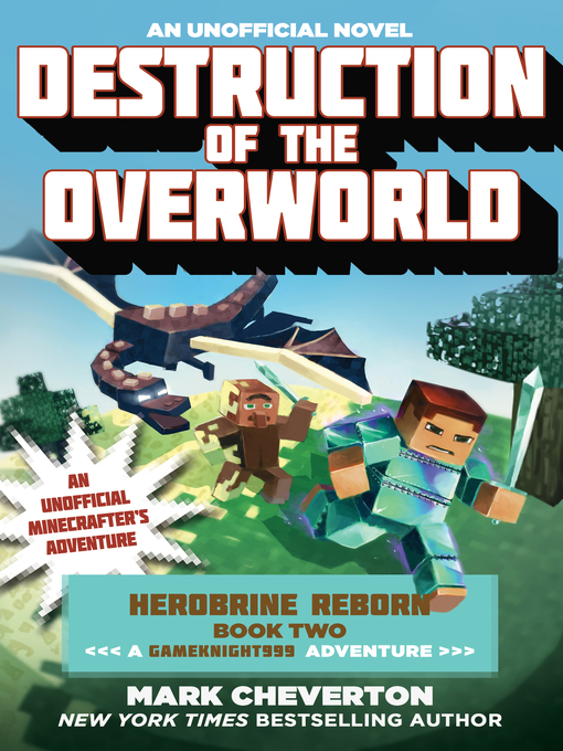 Title details for Destruction of the Overworld by Mark Cheverton - Wait list