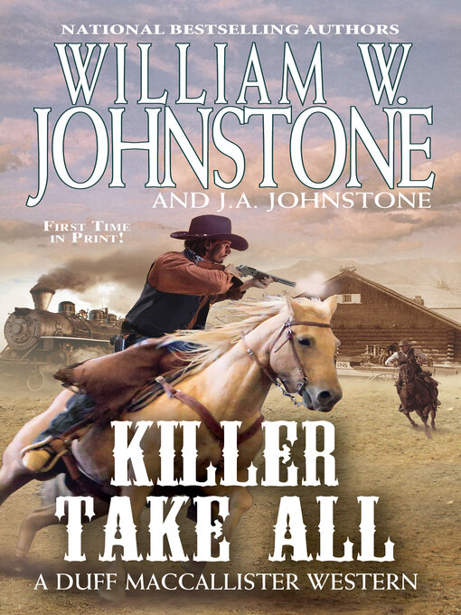 Title details for Killer Take All by William W. Johnstone - Wait list