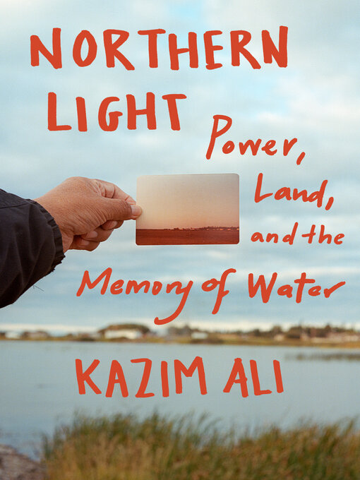 Title details for Northern Light by Kazim Ali - Available