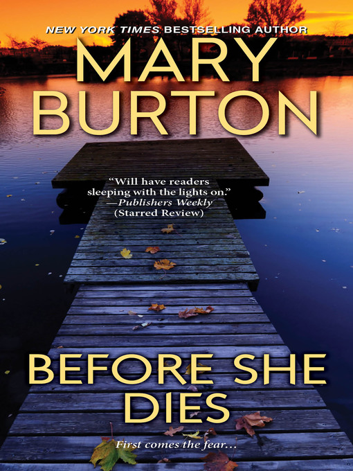 Title details for Before She Dies by Mary Burton - Wait list