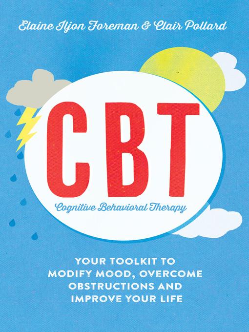Title details for Cognitive Behavioural Therapy (CBT) by Elaine Iljon Foreman - Wait list