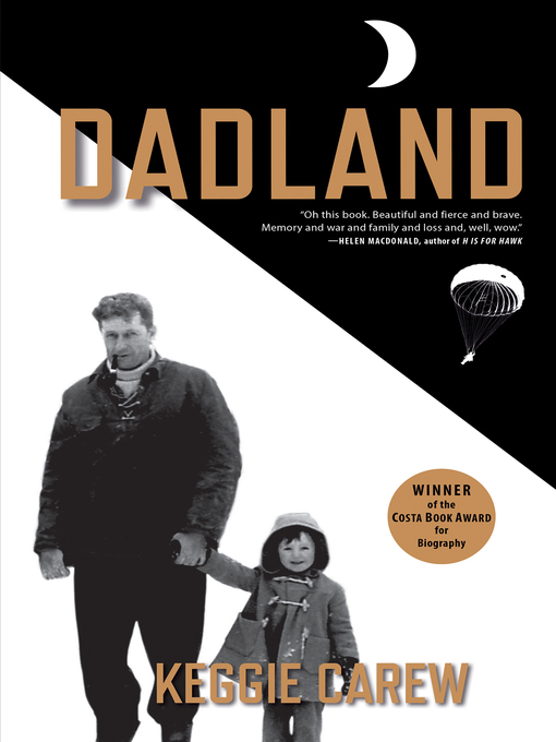 Title details for Dadland by Keggie Carew - Available