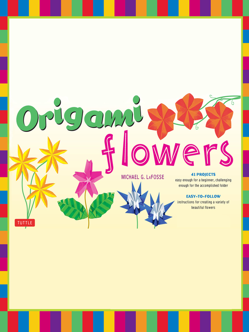 Kids Origami Flowers Ebook Toronto Public Library Overdrive