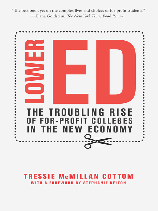 Title details for Lower Ed by Tressie McMillan Cottom - Wait list
