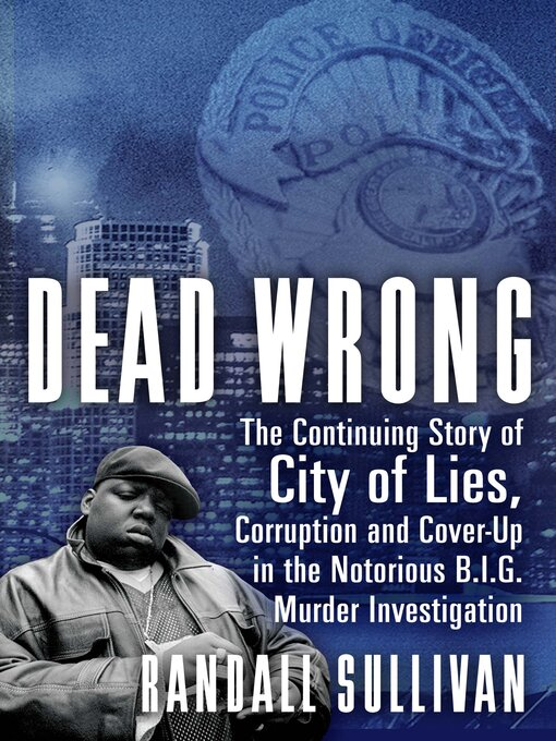 Title details for Dead Wrong by Randall Sullivan - Wait list