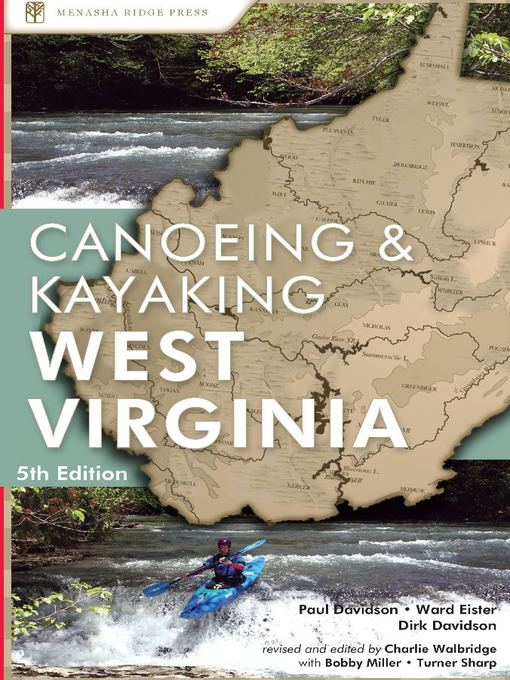 Title details for Canoeing & Kayaking West Virginia by Paul Davidson - Available