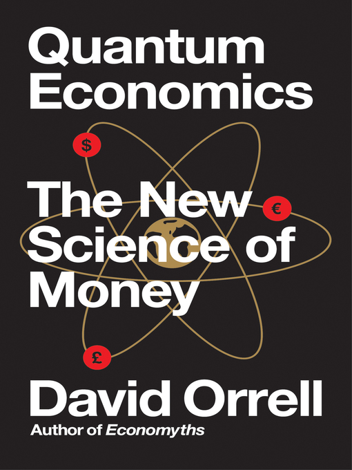Quantum Economics The New Science Of Money EBook 2018