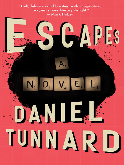 Title details for ESCAPEs by Daniel Tunnard - Available