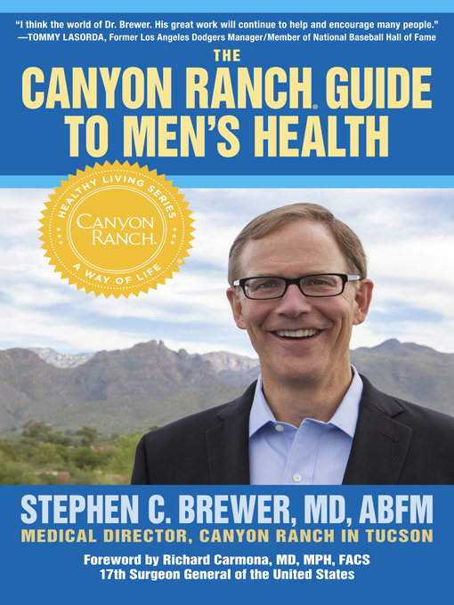 Title details for The Canyon Ranch Guide to Men's Health by Stephen C. Brewer - Available