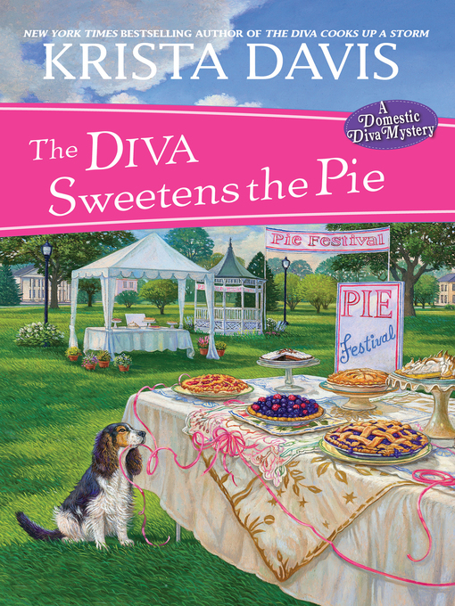 Title details for The Diva Sweetens the Pie by Krista Davis - Available