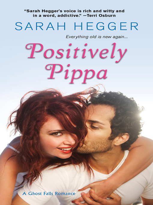 Title details for Positively Pippa by Sarah Hegger - Available