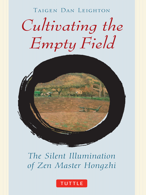 Title details for Cultivating the Empty Field by Taigen Dan Leighton - Wait list