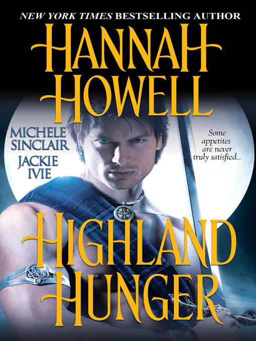 Title details for Highland Hunger by Hannah Howell - Available