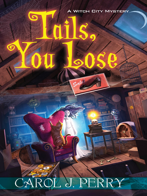 Title details for Tails, You Lose by Carol J. Perry - Wait list