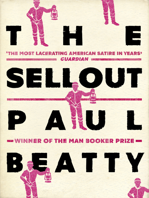 Title details for The Sellout by Paul Beatty - Available