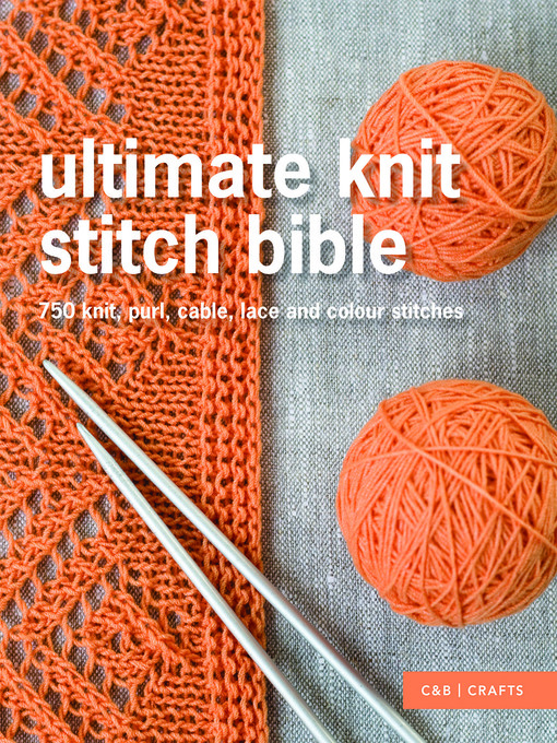 Title details for Ultimate Knit Stitch Bible by Collins & Brown - Available