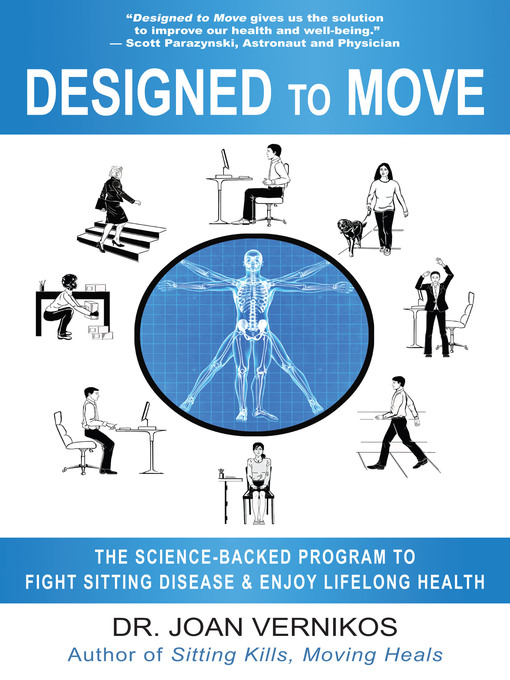 Title details for Designed to Move by Joan Vernikos - Available