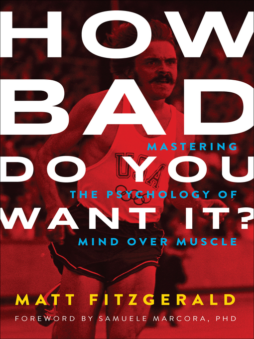 Book cover of How bad do you want it? : mastering the psychology of mind over muscle