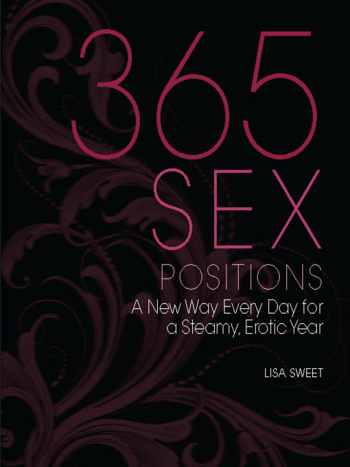 365 Sex Positions - Los Angeles Public Library - OverDrive