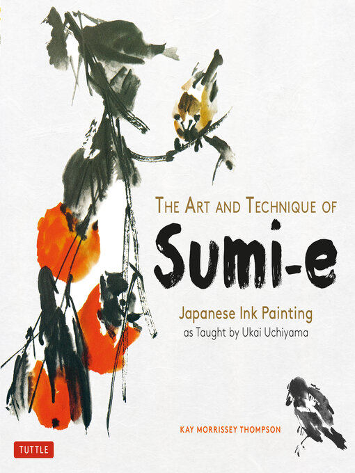 Cover of The Art and Technique of Sumi-e Japanese Ink Painting