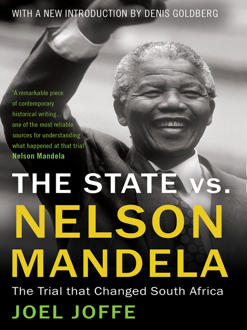 Title details for The State vs. Nelson Mandela by Joel Joffe - Available