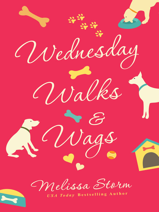 Title details for Wednesday Walks & Wags by Melissa Storm - Available