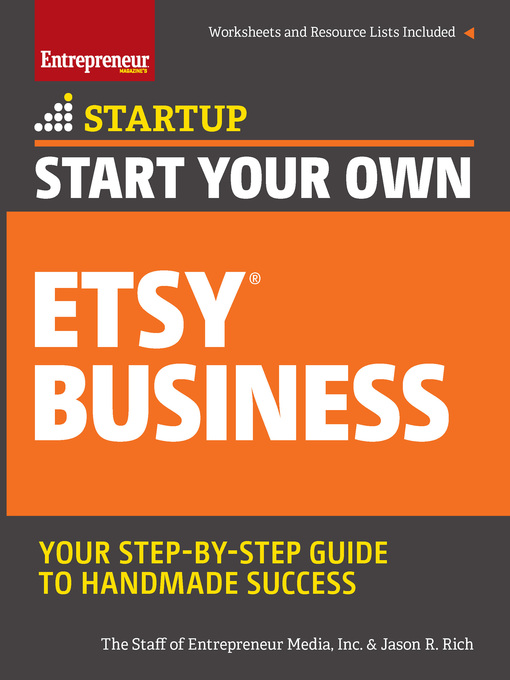 Start your own Etsy business : crafts, jewelry, furniture, and more