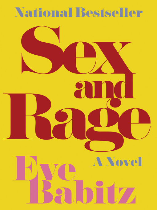 Title details for Sex and Rage by Eve Babitz - Wait list