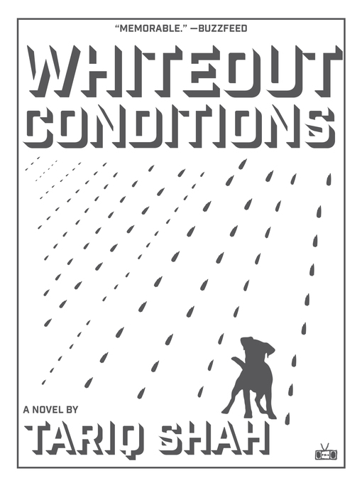 Title details for Whiteout Conditions by Tariq Shah - Available