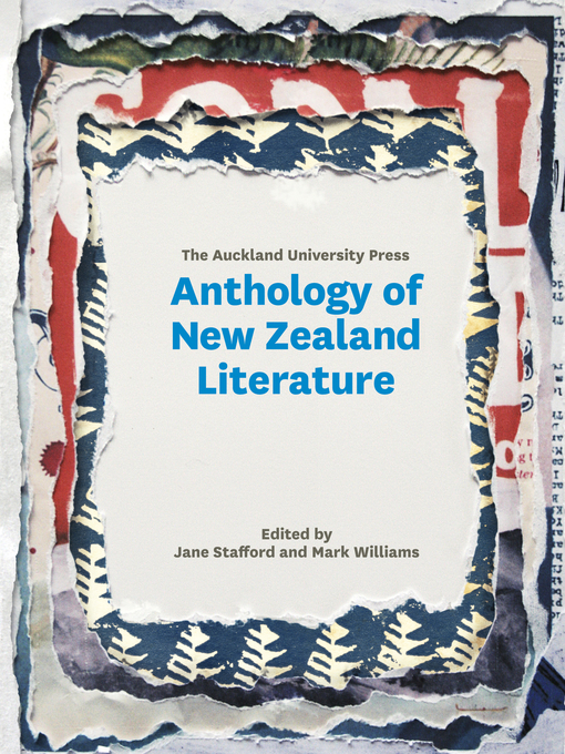 Title details for The Auckland University Press Anthology of New Zealand Literature by Jane Stafford - Available
